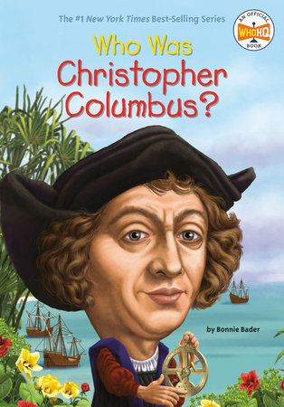Who Was Christopher Columbus?