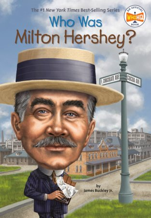 Who Was Milton Hershey?