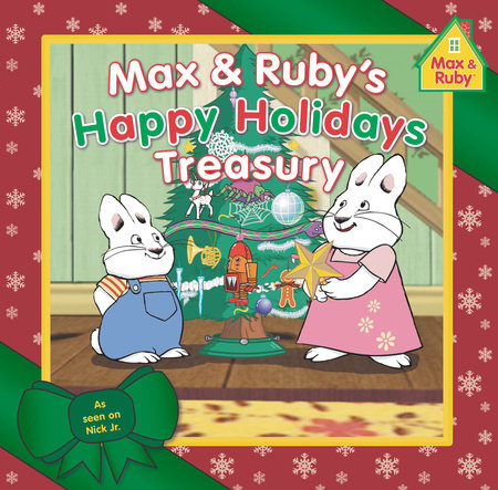 Max & Ruby's Happy Holidays Treasury