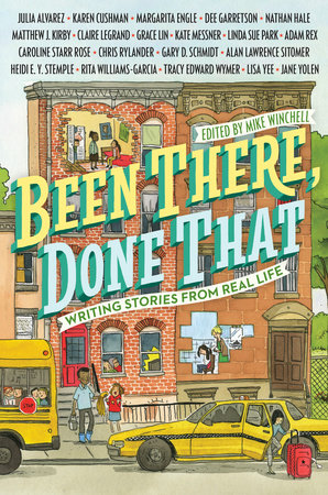 Been There, Done That: Writing Stories from Real Life