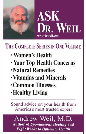 Ask Dr. Weil Omnibus #1 by