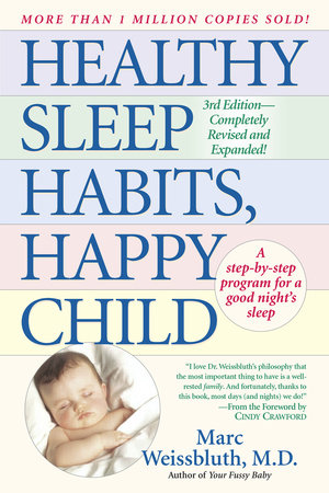 Healthy Sleep Habits, Happy Child by