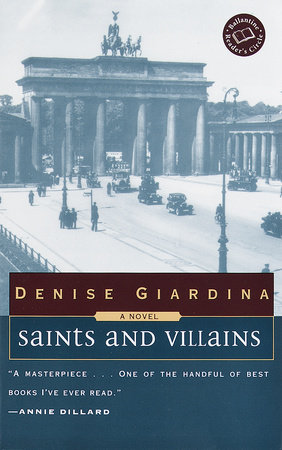 Saints and Villains by Denise Giardina