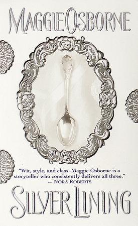 Silver Lining by Maggie Osborne