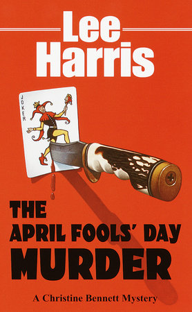 The April Fools' Day Murder by Lee Harris
