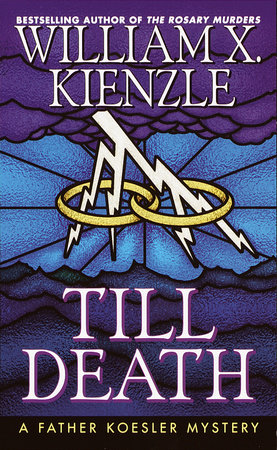 Till Death by William X. Kienzle