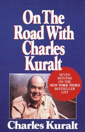 On the Road with Charles Kuralt by