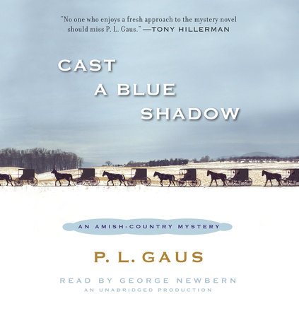 Cast a Blue Shadow by