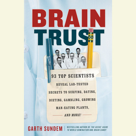 Brain Trust by Garth Sundem