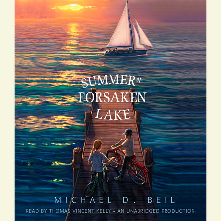 Summer at Forsaken Lake by Michael D. Beil