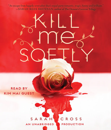 Kill Me Softly by