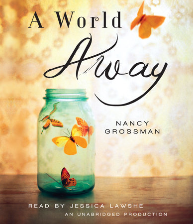 A World Away by Nancy Grossman