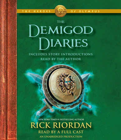 The Heroes of Olympus: The Demigod Diaries by
