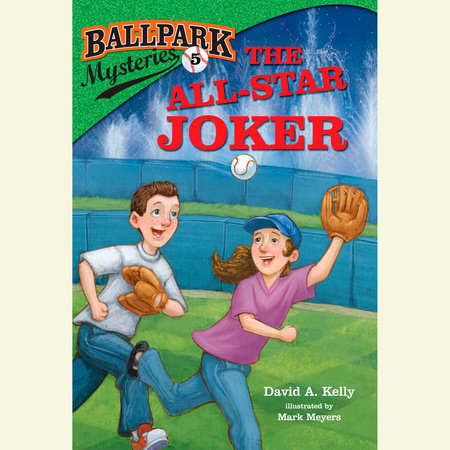 Ballpark Mysteries #5: The All-Star Joker by
