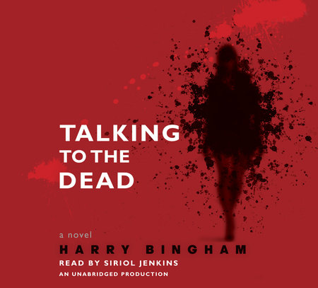 Talking to the Dead by