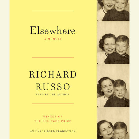 Elsewhere by Richard Russo