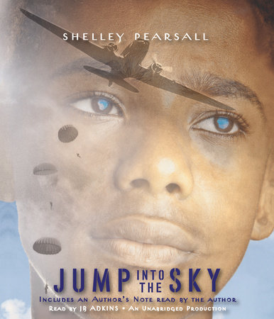 Jump into the Sky by Shelley Pearsall