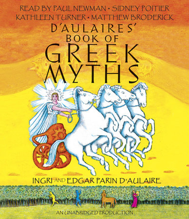 D'Aulaires Book of Greek Myths by Edgar Parin d'Aulaire and Ingri d'Aulaire
