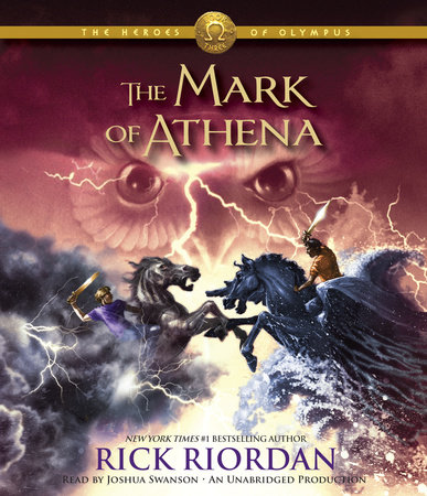 The Heroes of Olympus, Book Three: The Mark of Athena by