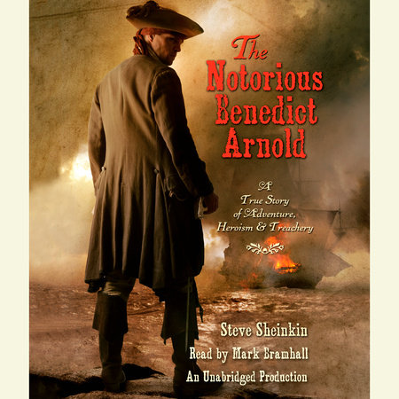 The Notorious Benedict Arnold by