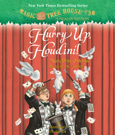 Magic Tree House #50: Hurry Up, Houdini! by Mary Pope Osborne