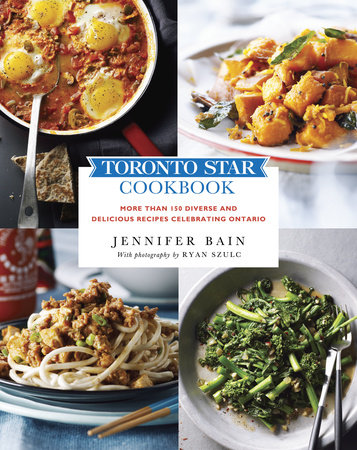 Toronto Star Cookbook by Jennifer Bain