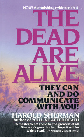 The Dead Are Alive by Harold Sherman
