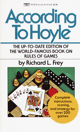 According to Hoyle by