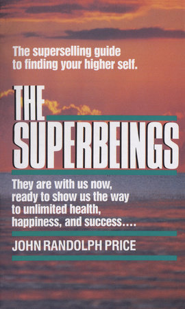 Superbeings by John Randolph Price