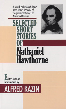 Selected Short Stories of Nathaniel Hawthorne by