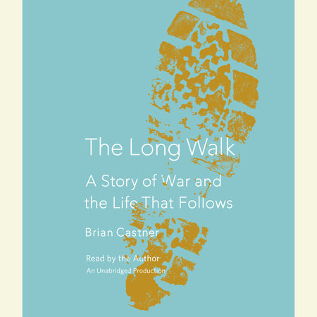 The Long Walk by Brian Castner