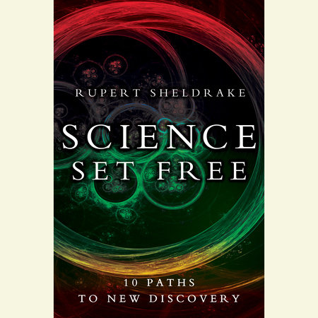Science Set Free by