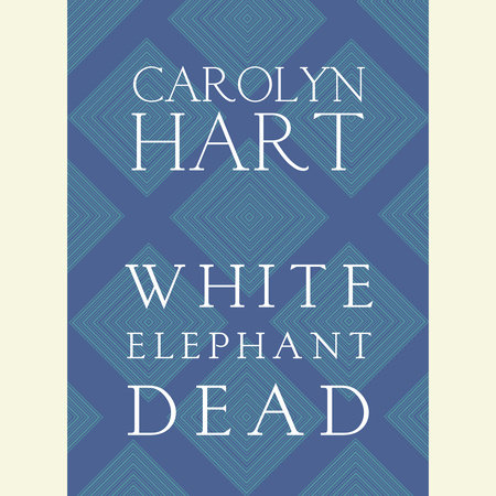 White Elephant Dead by Carolyn Hart