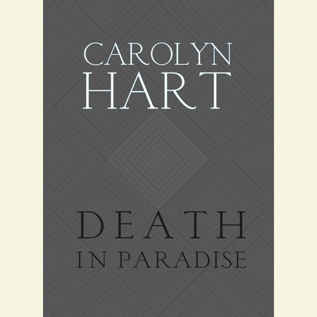 Death in Paradise by Carolyn Hart