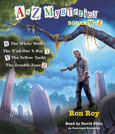 A to Z Mysteries: Books W-Z by Ron Roy
