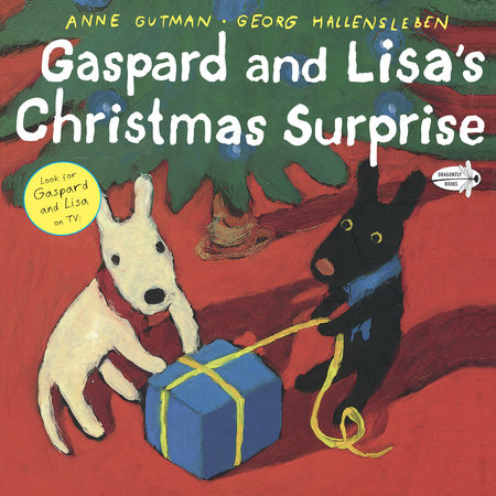 Gaspard and Lisa's Christmas Surprise by Anne Gutman