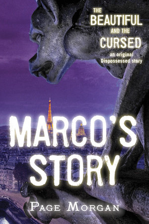 The Beautiful and the Cursed: Marco's Story by
