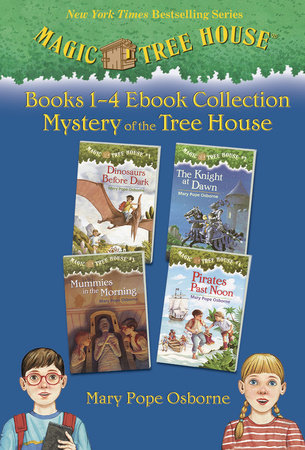 Magic Tree House: Books 1-4 Ebook Collection: Mystery of the Tree House by Mary Pope Osborne