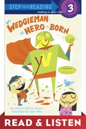 Wedgieman: A Hero Is Born: Read & Listen Edition (ebk)