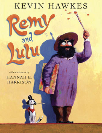 Remy and Lulu by Kevin Hawkes