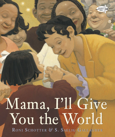 Mama, I'll Give You the World by
