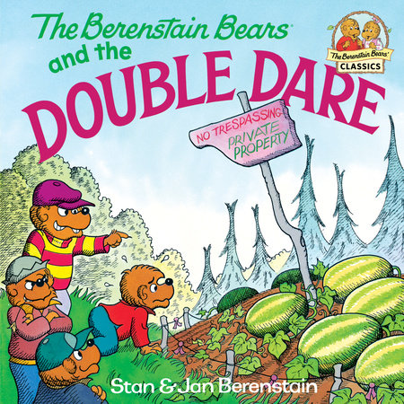 The Berenstain Bears and the Double Dare by Jan Berenstain and Stan Berenstain