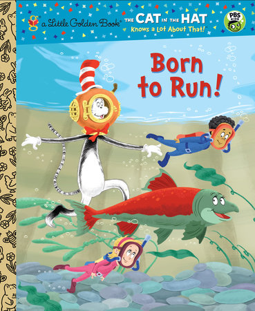 Born to Run! (Dr. Seuss/Cat in the Hat) by Tish Rabe