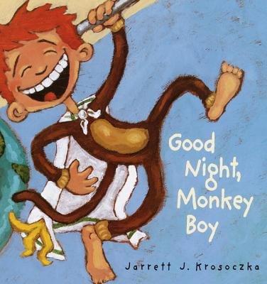 Good Night, Monkey Boy by