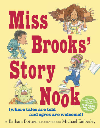 Miss Brooks' Story Nook (where tales are told and ogres are welcome) by