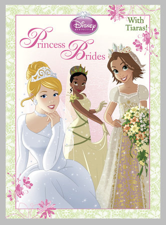 Princess Brides (Disney Princess) by