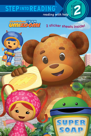 Super Soap (Team Umizoomi) by Random House