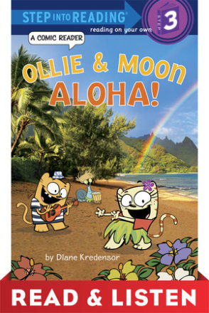 Ollie & Moon: Aloha! (step Into Reading Comic Reader) Read & Listen Edition (ebk)