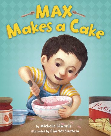 Max Makes a Cake by