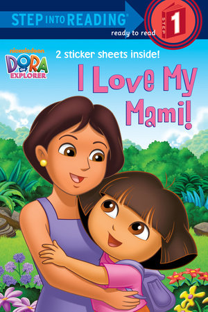 I Love My Mami! (Dora the Explorer) by